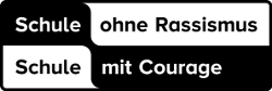 Schule ohne Rassismus - Schule mir Courage